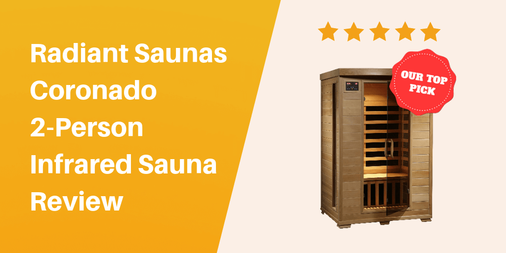 Radiant Saunas Coronado 2-Person Infrared Sauna Review